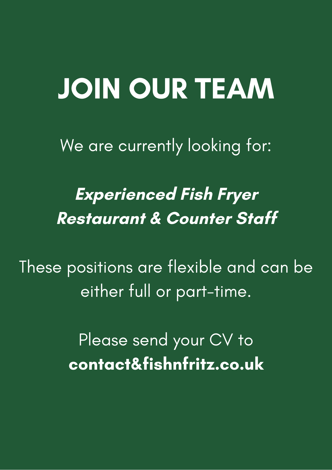 Fish 'n' Fritz are looking for team members
